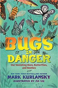 Bugs in Danger by Mark Kurlansky