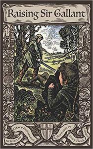 Sir Gallant by Mary Bustamante