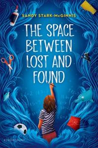 The Space Between Lost and Found by Sandy Stark-McGinnis