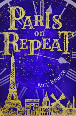 Paris on Repeat by Amy Bearce