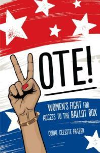 Vote by Coral Celeste Frazer