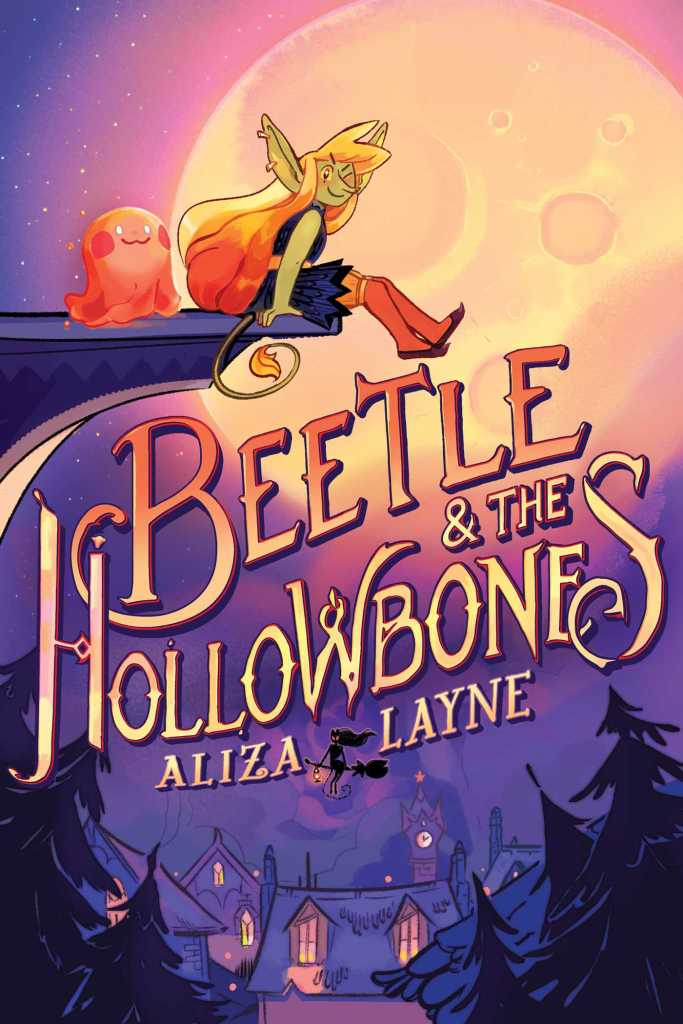 Beetle and the Hollowbones by Aliza Layne