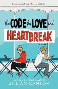 The Code for Love and Heartbreak by Jillian Cantor