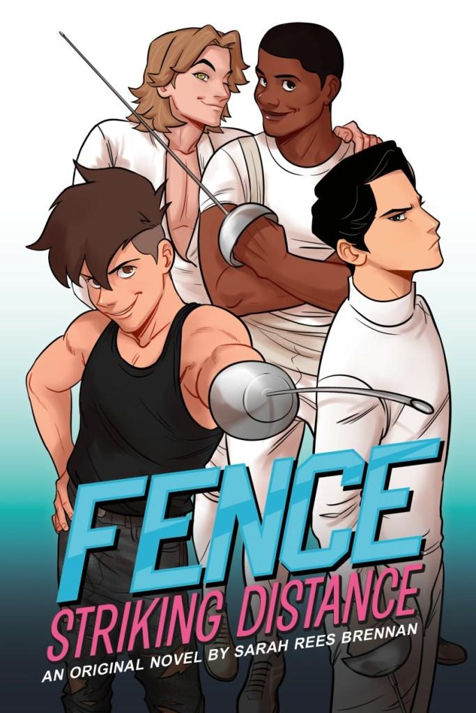 Fence: Striking Distance by Sarah Rees Brennan