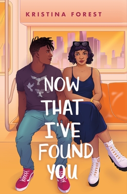 Now I've Found You by Kristina Forest
