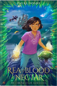 Rea and the Blood Nectar by Payal Doshi