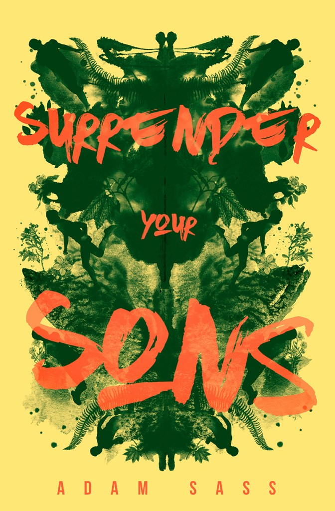Surrender Your Sons by Adam Sass