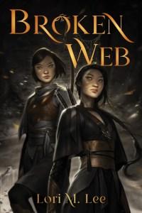 Broken Web by Lori M. Lee