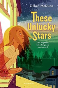 These Unlucky Stars by Gillian McDunn