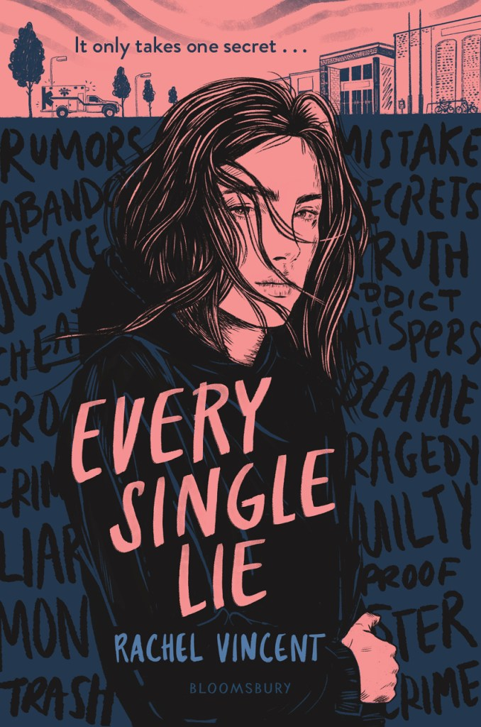Every Single Lie by Rachel Vincent