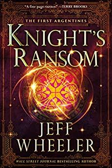 Knight's Ransom by Jeff Wheeler