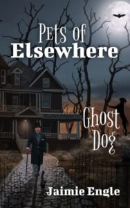 Pets of Elsewhere by Jaimie Engle