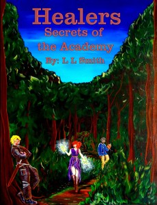 Healers: Secrets of the Academy by L L Smith
