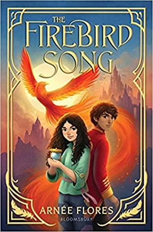 The Firebird Song by Arnée Flores