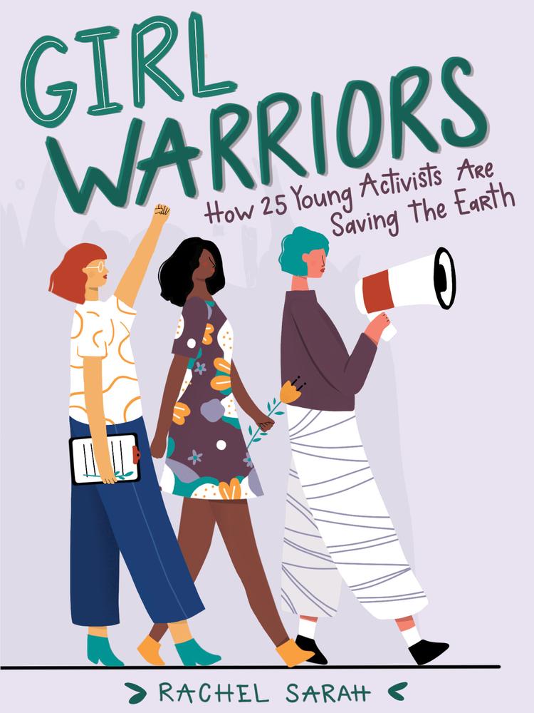 Girl Warriors by Rachel Sarah