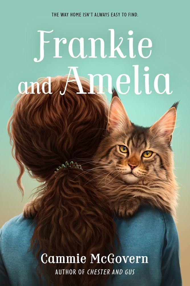Frankie and Amelia by Cammie McGovern