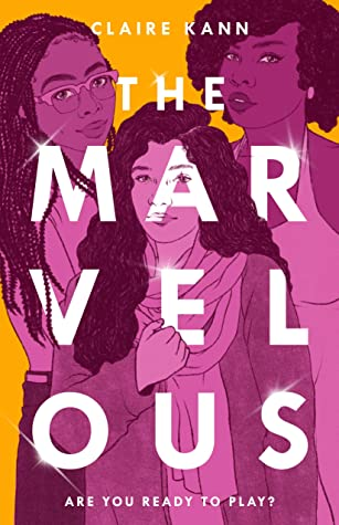 The Marvelous by Claire Kann