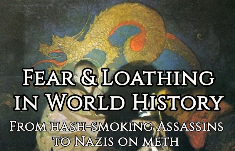 Fear and Loathing in World History