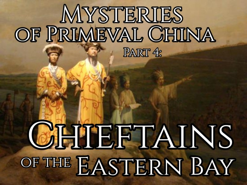 Mysteries of Primeval China Part 4
