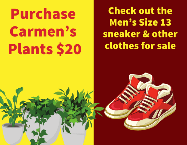 Check out our Revolutionary Market Check out the Men's Size 13 sneaker limited time only deals –$50 a pair 3 for $100. Purchase Carmen's Plants. $10 Purchase good quality Clothes