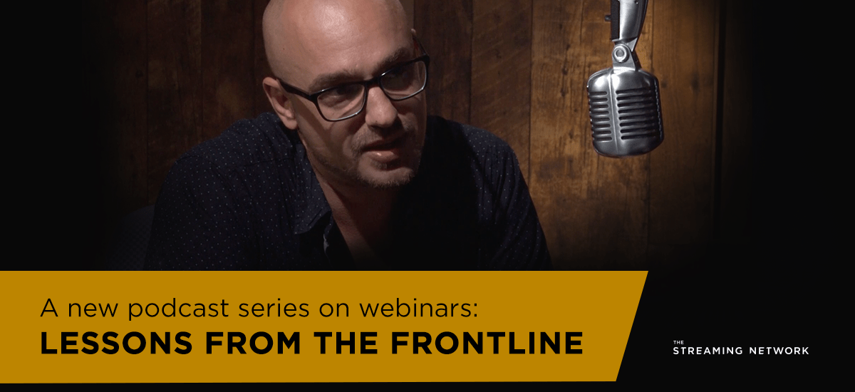 A new podcast series on webinars: Lessons from the Frontline