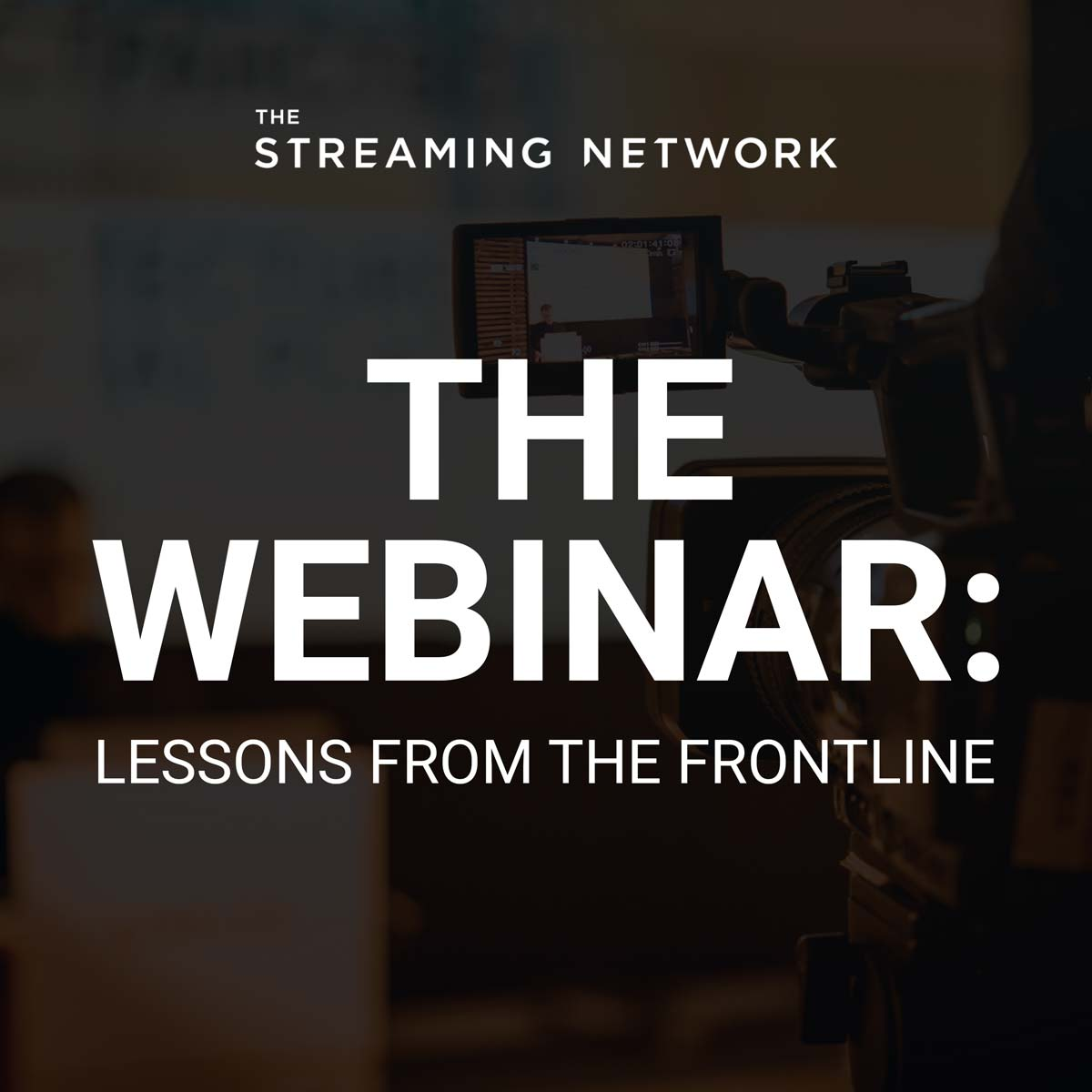 The Craft of Producing Webinars | Lessons From The Front Line