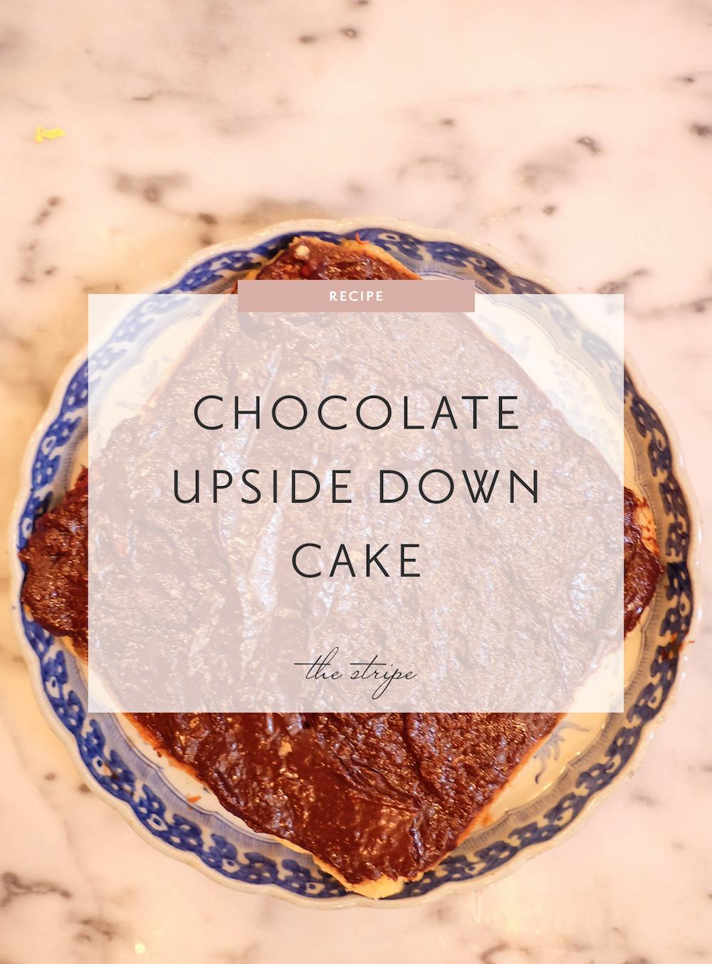 chocolate upside down cake recipe   the stripe
