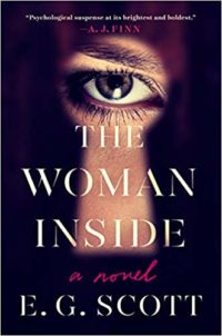 The Woman Inside, by E.G. Scott.
