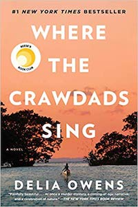 Where the Crawdads Sing, by Delia Owens.