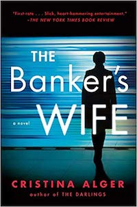 The Banker's Wife, by Cristina Alger.