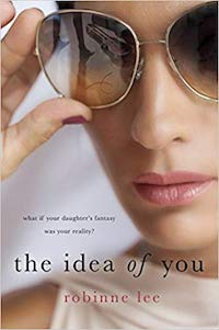 The Idea of You, by Robinne Lee