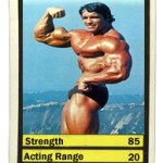 HOLLYWOOD TOP TRUMPS: Arnold Schwarzenegger