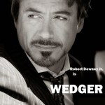 HBO ANNOUNCE ROBERT DOWNEY JR. IN WEDGER