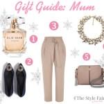Christmas Gift Guide: For Mum