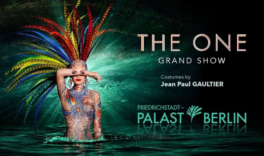 THE ONE Grand Show Berlino_locandina teatro_Friedrichstadt_Palast - thestylelovers.com