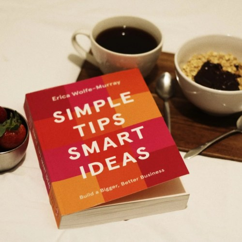 Simple Tips Smart Ideas - Erica Wolfe Murray - The Style of Laura Jane
