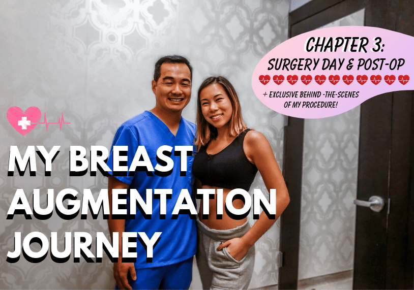 Kasey Ma of The StyleWright Breast Augmentation Journey Chapter 3 Surgery Day