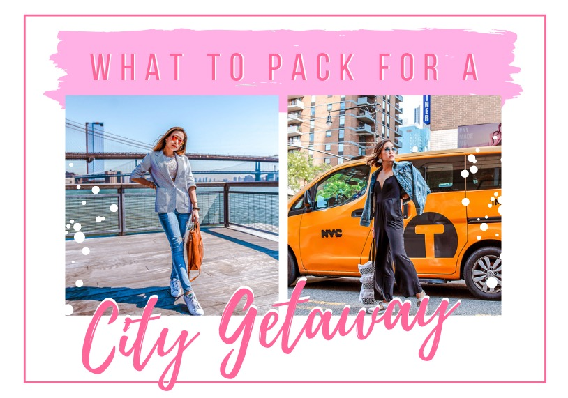 kasey ma of the stylewright writes about what to pack for a city getaway!