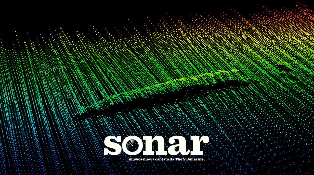 SONAR <br /> Musica nuova captata da The Submarine