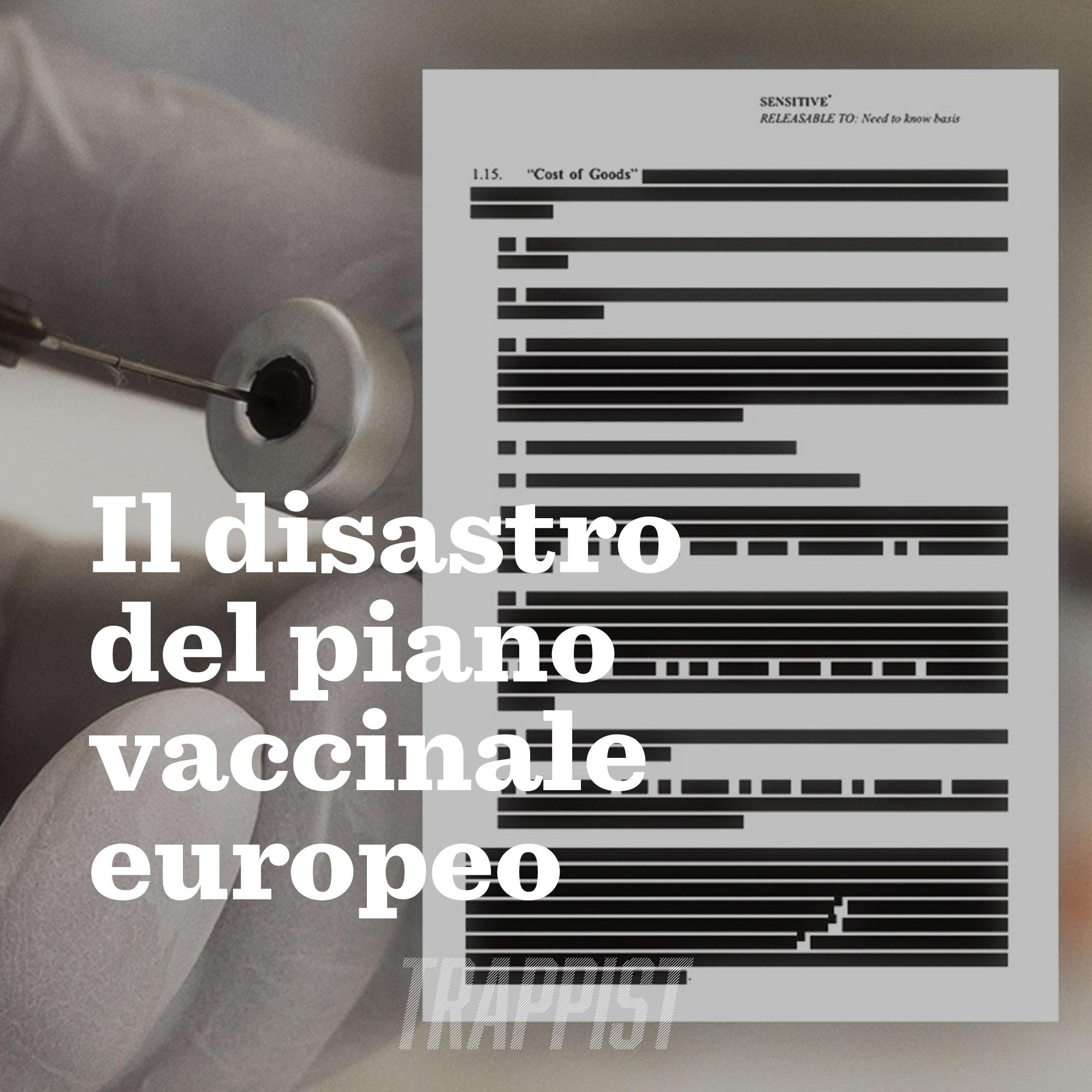 103: Il disastro del piano vaccinale europeo