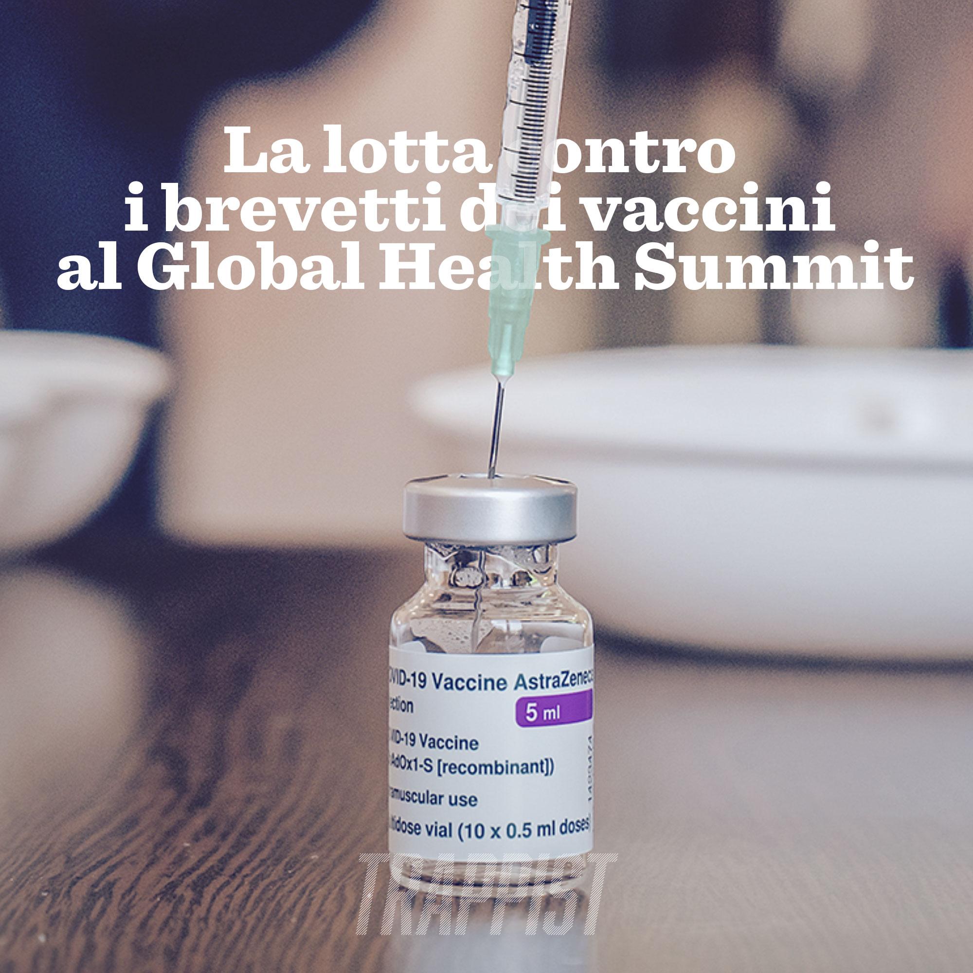 119: La lotta contro i brevetti dei vaccini al Global Health Summit