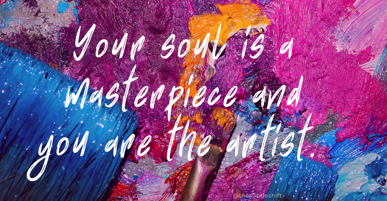 Your Soul is a Masterpiece