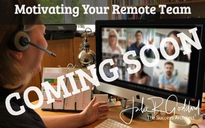 The Success Architect Motivating Your Remote Team