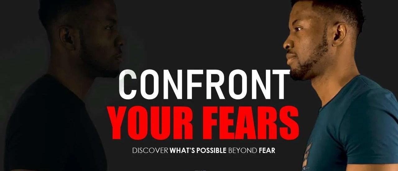 How I Overcame Fear