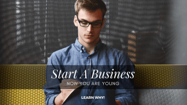 4 Reasons Why You Should Start a Business Now You Are Young