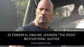 "20 Powerful Dwayne Johnson ""The Rock"" Motivational Quotes"