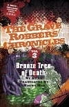 Bronze Tree of Death (The Grave Robbers' Chronicles Book 3)