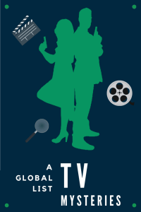 Poster with the outline of a man and woman back to back holding guns. Text: A global list: TV Mysteries