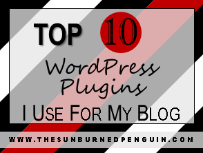 Top 10 WordPress Plugins I Use For My Blog