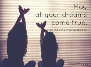 dream come true quotes